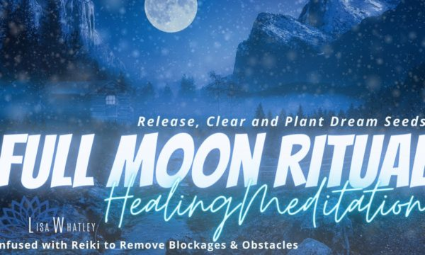 FULL-MOON-Meditation-DECEMBER-2020-Reiki-to-Remove-Obstacles-Blockages-Clear-Aura-and-Chakras