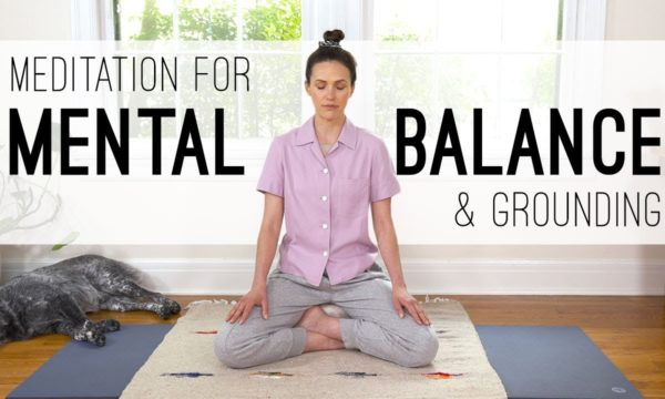 Meditation-For-Mental-Balance-and-Grounding-Yoga-With-Adriene