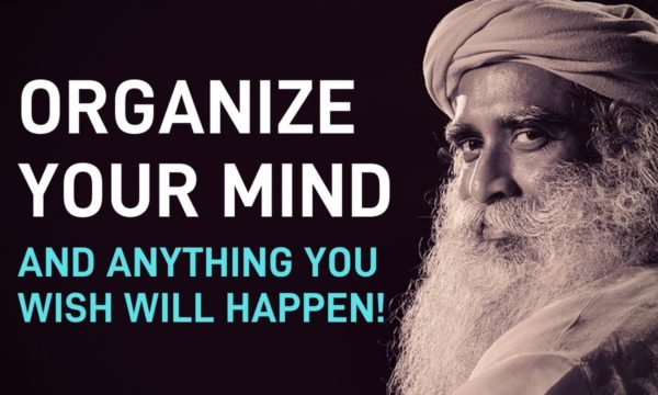 Organize-Your-Mind-and-Anything-You-Wish-Will-Happen-Sadhguru